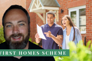 First Homes Plan To Help First Time Buyers